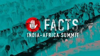 Five Facts – The India-Africa Summit holds great potential