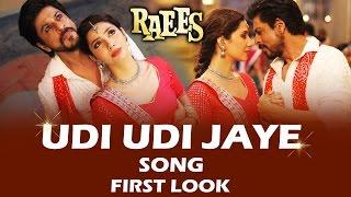 Udi Udi Jaye Song FIRST LOOK Out | Raees | Shahrukh Khan, Mahira Khan