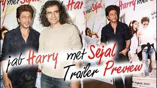 Jab Harry Met Sejal Trailer Preview | Shahrukh Khan, Imtiaz Ali
