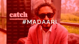 Irrfan Khan cast of madaar talks exclusively to Catch News