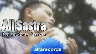 Ali Sastra - Dzikir Sang Pecinta (Official Video)