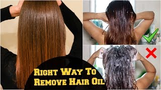 How To- Wash & Remove Excess Hair Oil From Scalp And Hair Correctly/ Hair Care Tips & Routine