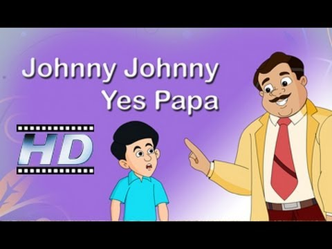Johny Johny Yes Pappa - Nursery Rhyme - For Kids
