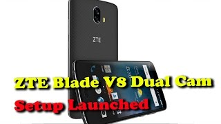 ZTE Blade V8 With Dual Rear Camera Setup Launched II RECTVINDIA