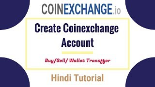 Coinexchange.io Registration & buy/sell  step by step tutorial