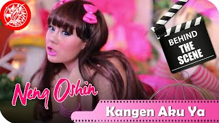 Neng Oshin - Behind The Scene Video Klip Kangen Aku Ya - Nagaswara