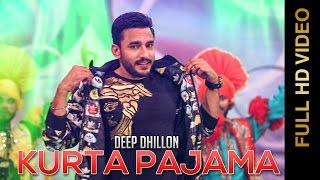 New Punjabi Songs    KURTA PAJAMA    DEEP DHILLON