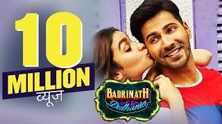 Badrinath Ki Dulhaniya Trailer CROSSES 10 MILLION VIEWS In 24 Hrs - Varun Dhawan, Alia Bhatt