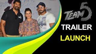 Team 5 Movie Trailer Launch Press Meet || Sreesanth, Nikki Galrani