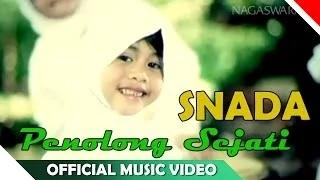 Snada - Penolong Sejati - Video Musik Religi Ramadhan 2014