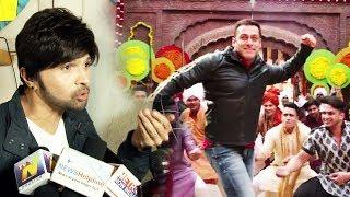 Salman Bhai Ne Muje BREAK Diya - Himesh Reshammiya THANKS Salman Khan