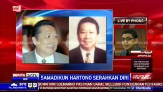 News Of The Week: Samadikun Hartono Menyerah