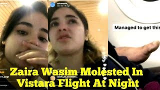 Zaira Wasim Attacked By a Man In Vistara Airlines At Night | Flight Crew Didn't Took Any Action