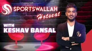 Sportswallah Exclusive- Interview with Keshav Bansal