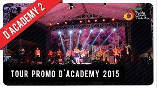 D'Academy 2 - Tour Promo 2015