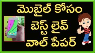 Best Live Wallpaper For mobile | Telugu Tech Tuts