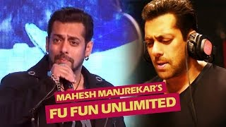 Salman Khan SINGS Marathi Song For Mahesh Manjrekar's FU Fun Unlimited