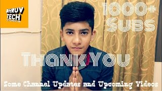 1000+ Subs Thank You Guys , Some Channel Updates And Journey of My Youtube Channel.