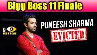 Puneesh Sharma EVICTED From Bigg Boss 11 Finale   Shilpa, Hina, Vikas TOP 3