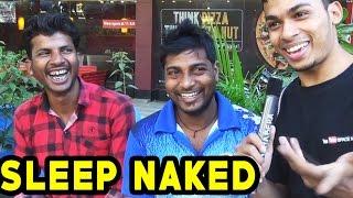 What Is Your Sleeping Naked Fantasy? Hilarious Answers | TamashaBera