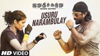 Usuru Narambulay Video Song || 'Irudhi Suttru' || R. Madhavan, Ritika Singh