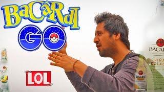 Bacardi Go (Pokémon GO Game Parody) - desiLOLtv