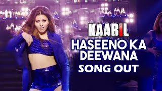 Haseeno Ka Deewana VIDEO SONG Out | KAABIL | Hrithik Roshan, Urvashi Rautela