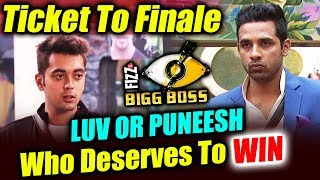 Luv Or Puneesh - Who DESERVES To WIN Ticket To Finale - Bigg Boss 11   VOTE NOW