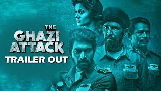 The Ghazi Attack Trailer Out | Rana Daggubati, Taapsee Pannu