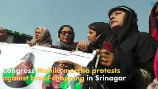 Congress Mahila morcha protests against braid-chopping in Srinagar
