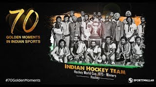 Indian Hockey Team - Hockey World Cup, 1975 - Winners | 70 Golden Moments In Indian Sports