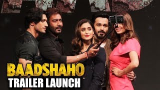 Baadshaho Trailer Launch | Full HD Video | Ajay Devgn, Ileana D'Cruz, Emraan Hashmi, Esha Gupta