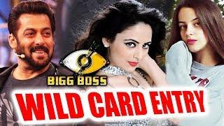 Bigg Boss 11- Zoya Afroz And Natalia Kayy WILD CARD ENTRY   Salman Khan