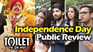 Toilet Ek Prem Katha Public Review - 5th Day (Independence Day) - Akshay Kumar, Bhumi
