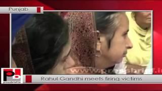 Punjab firing - Rahul Gandhi meets family members of victims Politics Video