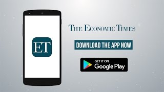 Introducing the all new Economic Times App | Download now from Play Store