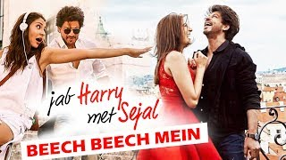 Beech Beech Mein Song To Be A Groovy Pub Number - Jab Harry Met Sejal - Shahrukh, Anushka
