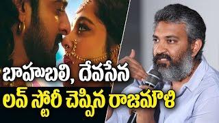 SS Rajamouli Revealed Baahubali and Devasena Love Story | Prabhas | Anushka | Baahubali 2 Highlights