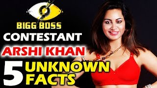 Bigg Boss 11 Celebrity Arshi Khan | All You Need To KNOW About Her