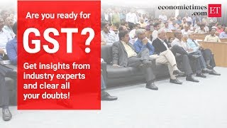 Will GST shoot up prices? Register now for 'GST Simplified' workshop | #ETGST