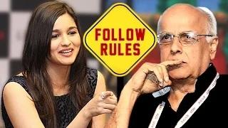 Alia Bhatt's STRICT RULES For Dad Mahesh Bhatt