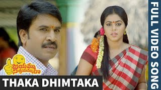 Jayammu Nischayammu Raa Full Video Songs - Thaka Dhimtaka Full Video Song - Srinivas Reddy, Poorna