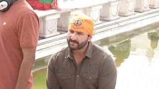 फ़िल्म की शूटिंग के लिए श्री हरिमन्दर साहिब पहुँचे सेफ अली खान