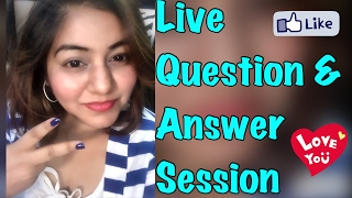 LIVE Q & A session - Ask me Live