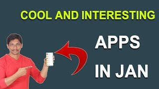 Cool and interesting Apps In Jan 2018 || Telugu Tech Tuts