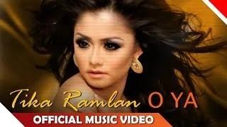 Tika Ramlan - O Ya - Official Music Video
