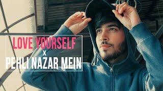 Justin Bieber- Love Yourself /Pehli Nazar Mein I Atif Aslam ( Mashup Cover)