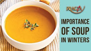 Importance Of Soup In Winters | Rashmi Bhatia (Dietician)