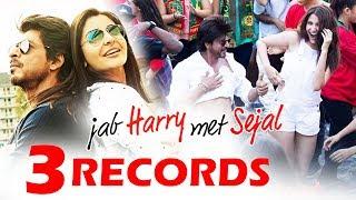 Shahrukh's Jab Harry Met Sejal MAKES 3 New Records
