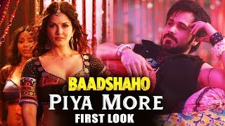 Sunny Leone's Piya More Song First Look Out - Baadshaho - Ajay Devgn, Emraan Hashmi